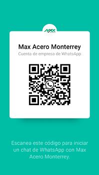 Codigo de contacto Whatsapp de Max Acero Monterrey